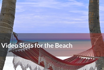 Play Slots on the Beach