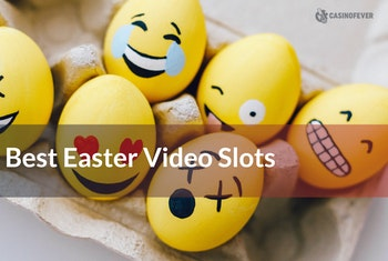 Four Eggciting Slots for Easter