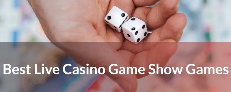 Best Live Casino Game Show Games