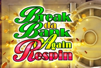 Break da Bank Again Respin Slot from Microgaming