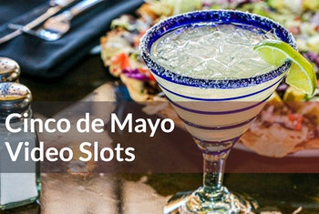 Cinco de Mayo Video Slots