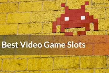 Four of the Best Video Game Slots