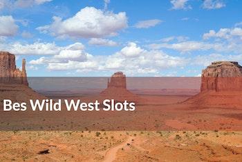 Five of the Best Wild West Slots